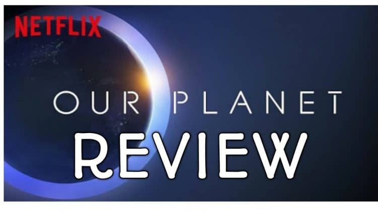 Our Planet Review